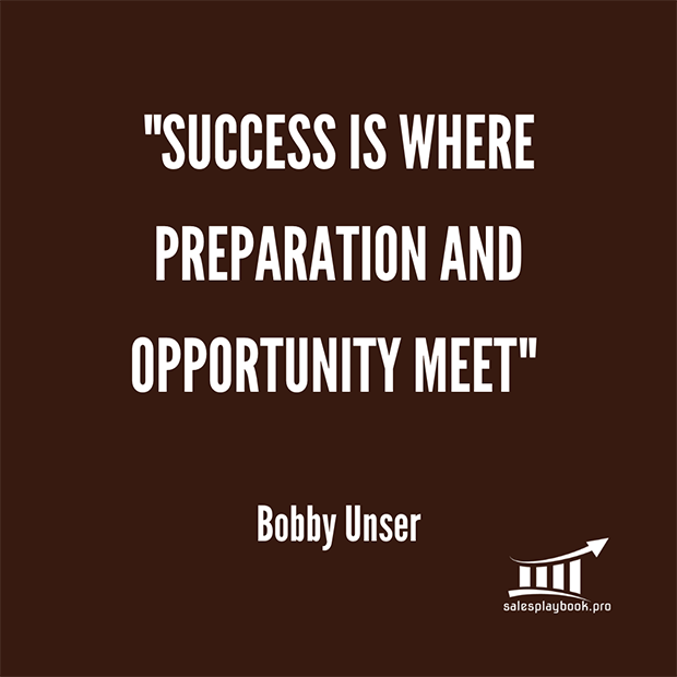 """Success is where preparation and opportunity meet"". Bobby Unser"